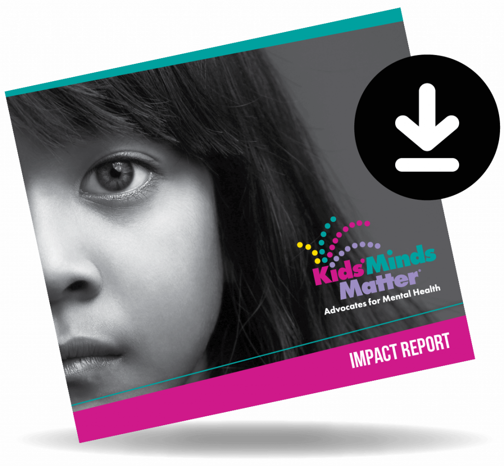 Kids' Minds Matter Impact Report Cover Graphic